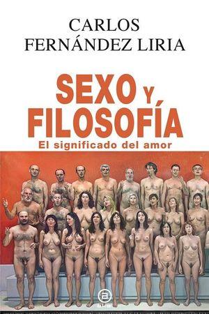 SEXO Y FILOSOFIA. EL SIGNIFICADO DEL AMOR