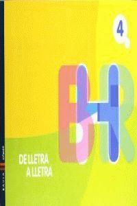 DE LLETRA A LLETRA, ÀREA DE LLENGUA CATALANA, EDUCACIÓ INFANTIL.  QUADERN 4