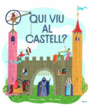 QUI VIU AL CASTELL