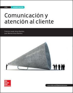 LA - COMUNICACION Y ATENCION AL CLIENTE GS. LIBRO ALUMNO.
