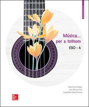 MUSICA ... PER A TOTHOM - ESO A. LLIBRE DE L'ALUMNE