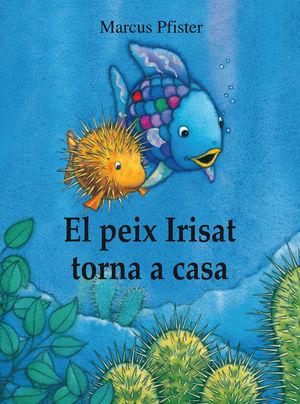 PEIX IRISAT TORNA A CASA (ALBUM ILUSTRAT