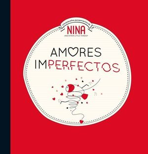 NINA. AMOR IMPERFECTO