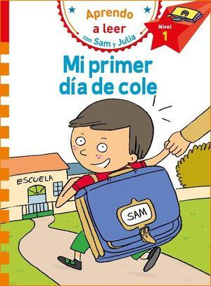 MI PRIMER DÍA DE COLE