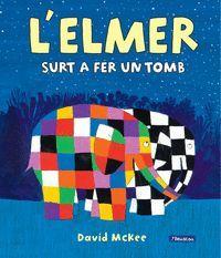 L'ELMER SURT A FER UN TOMB (L'ELMER. ALBUM IL·LUSTRAT)