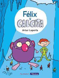 FELIX Y CALCITA (FELIX Y CALCITA 1)