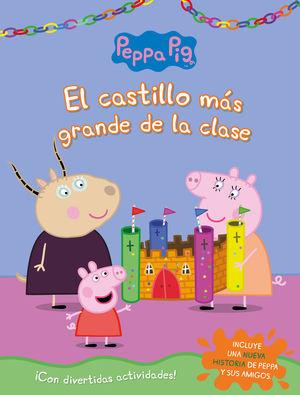 EL CASTILLO MÁS GRANDE DE LA CLASE (PEPPA PIG. ACTIVIDADES)