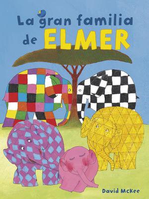 LA GRAN FAMILIA DE ELMER (ELMER. ALBUM ILUSTRADO)