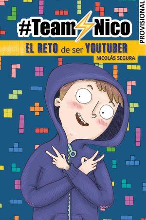 EL RETO DE SER YOUTUBER (#TEAMNICO)