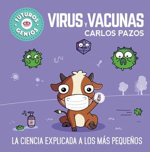 VIRUS Y VACUNAS (FUTUROS GENIOS)