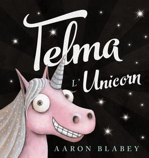 TELMA L'UNICORN
