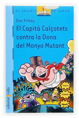 CAPITA CALÇOTETS CONTRA LA DONA DEL MONYO MUTANT (BVBLAU 131)