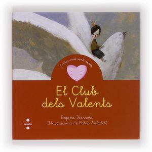 (CAT).CLUB DELS VALENTS, EL.(CONTES AMB SENTIMENTS