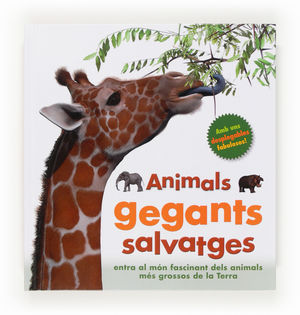 (CAT).ANIMALS GEGANTS SALVATGES