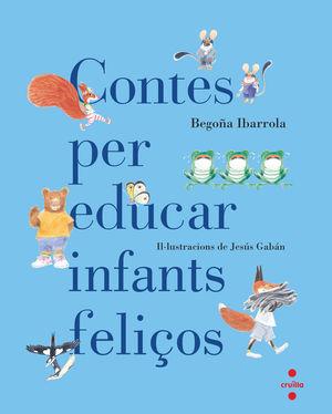 (CAT).CONTES PER EDUCAR INFANTS FELIÇOS