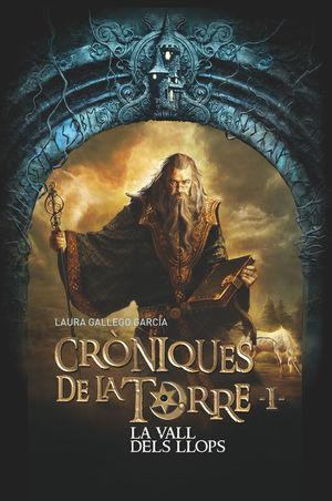 CRÒNIQUES DE LA TORRE I. LA VALL DELS LLOPS
