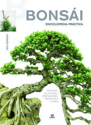 BONSAI. I ENCICLOPEDIA PRACTICA