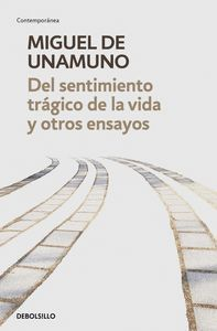 DEL SENTIMIENTO TRÁGICO DE LA VIDA Y OTROS ENSAYOS