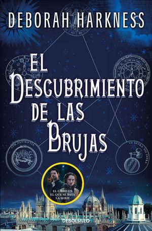 EL DESCUBRIMIENTO DE LAS BRUJAS (EL DESCUBRIMIENTO DE LAS BRUJAS