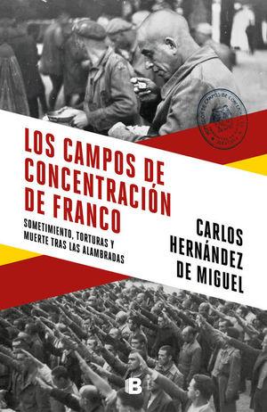LOS CAMPOS DE CONCENTRACION DEL FRANQUISMO