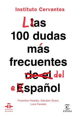 LAS 100 DUDAS MÁS FRECUENTES DEL ESPAÑOL