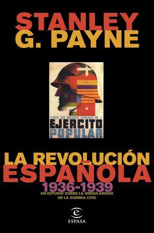 LA REVOLUCIÓN ESPAÑOLA (1936-1939)
