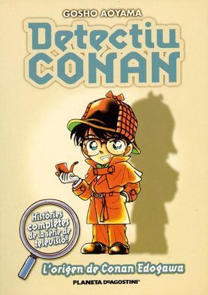 DETECTIU CONAN Nº 01/10  L'ORIGEN DE CONAN EDOGAWA