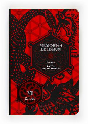 MEMORIAS DE IDHUN 6. GÉNESIS