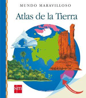 16.ATLAS DE LA TIERRA.(MUNDO MARAVILLOSO)
