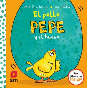 POLLO PEPE Y EL HUEVO, EL.(POP-UP)