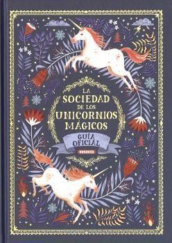 LA SOCIEDAD DE LOS UNICORNIOS MÁGICOS