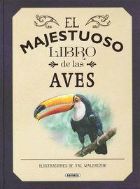 MAJESTUOSO LIBRO DE LAS AVEZ