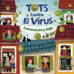 TOTS CONTRA EL VIRUS:CORONAVIRUS NO!