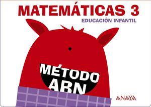 MATEMÁTICAS ABN 3. (CUADERNOS 1, 2 Y 3)