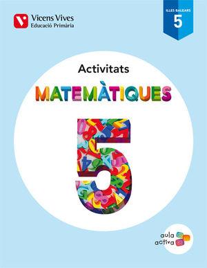 ACTIVITATS MATEMATIQUES 5
