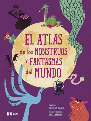 ATLAS DE FANTASMAS Y MONSTRUOS DEL MUNDO