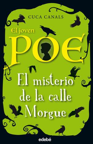 1.MISTERIO DE LA CALLE MORGUE, EL.(EL JOVEN POE)