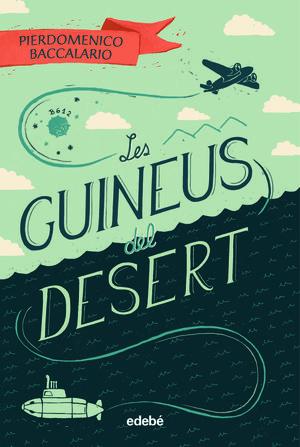 LES GUINEUS DEL DESERT