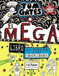 TOM GATES: EL MEGA LIBRO DE LAS MANUALIDADES Y LAS GENIALIDADES
