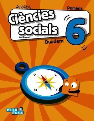CIÈNCIES SOCIALS 6. QUADERN.
