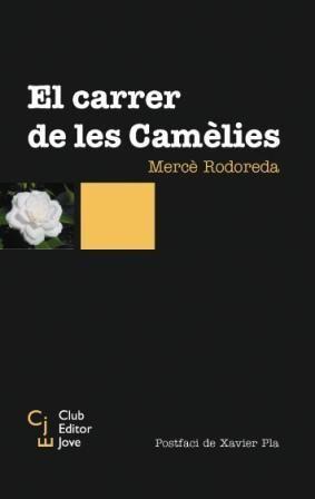 CARRER DE LES CAMELIES (CLUB EDITOR)