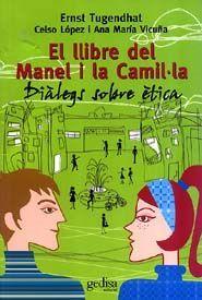 EL LLIBRE DEL MANEL I LA CAMIL·LA: DIÀLEGS SOBRE ÈTICA