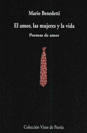 AMOR, LAS MUJERES Y LA VIDA EL