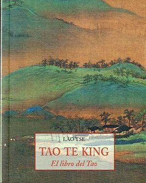 TAO TE KING.EL LIBRO DL TAO