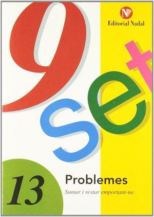 NOU SET 13 : PROBLEMES.SUMAR I RESTAR EMPORTANT-S