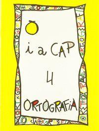 PUNT I A CAP 4.ORTOGRAFIA