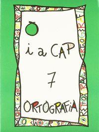 PUNT I A CAP 7 ORTOGRAFIA