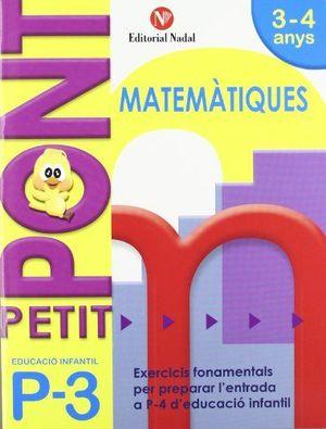PETIT PONT P3, MATEMÀTIQUES, EDUCACIÓ INFANTIL