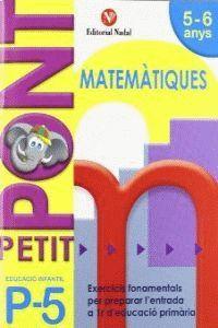 PETIT PONT P5, MATEMÀTIQUES, EDUCACIÓ INFANTIL