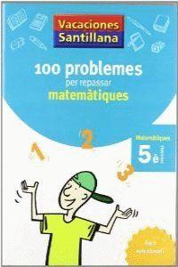 VACANCES 5 EP MATEMATIQUES 100 PROBLEMES